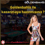 goldenbahis kazan